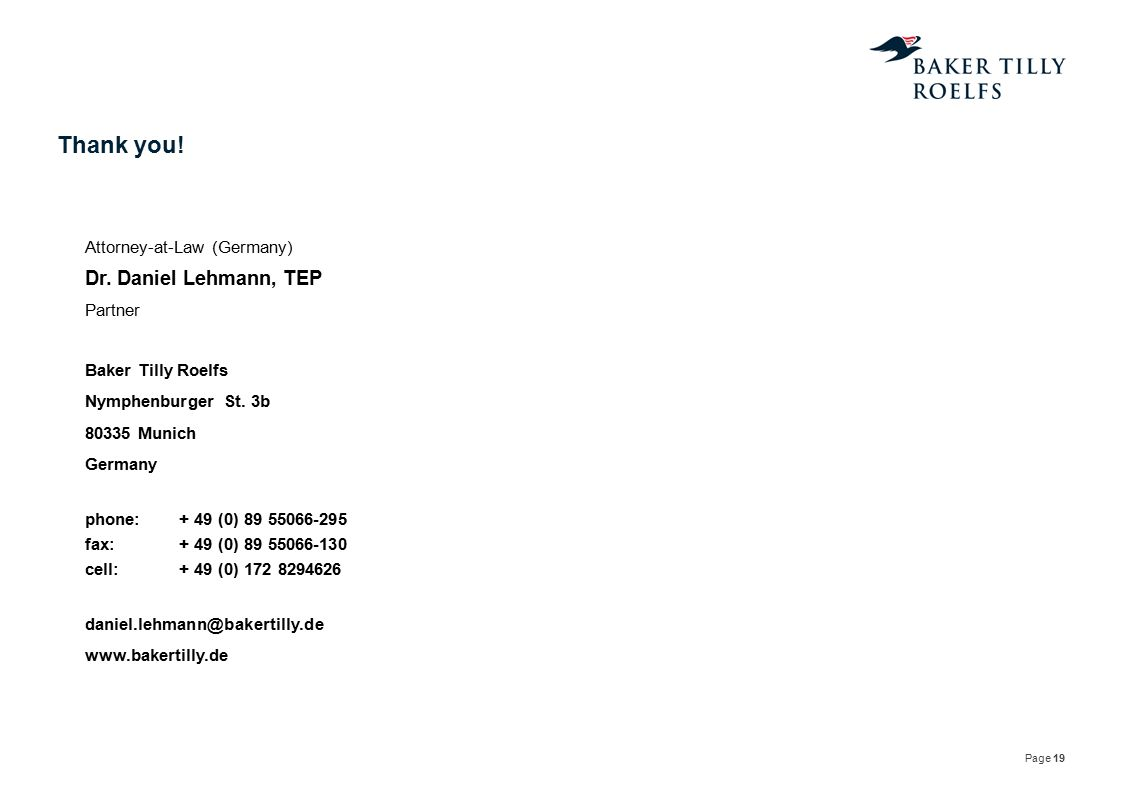 Thank you! Dr. Daniel Lehmann, TEP Attorney-at-Law (Germany) Partner