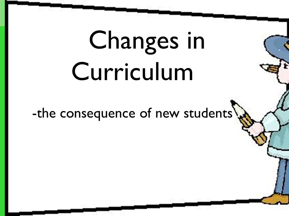 -the consequence of new students