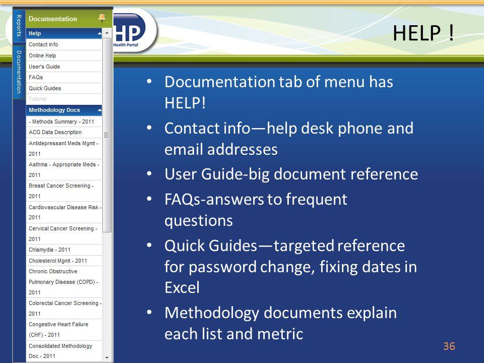 HELP ! Documentation tab of menu has HELP!