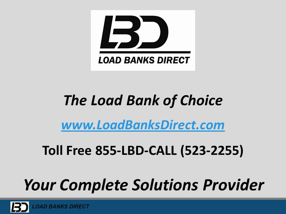 Toll Free 855-LBD-CALL (523-2255) Your Complete Solutions Provider