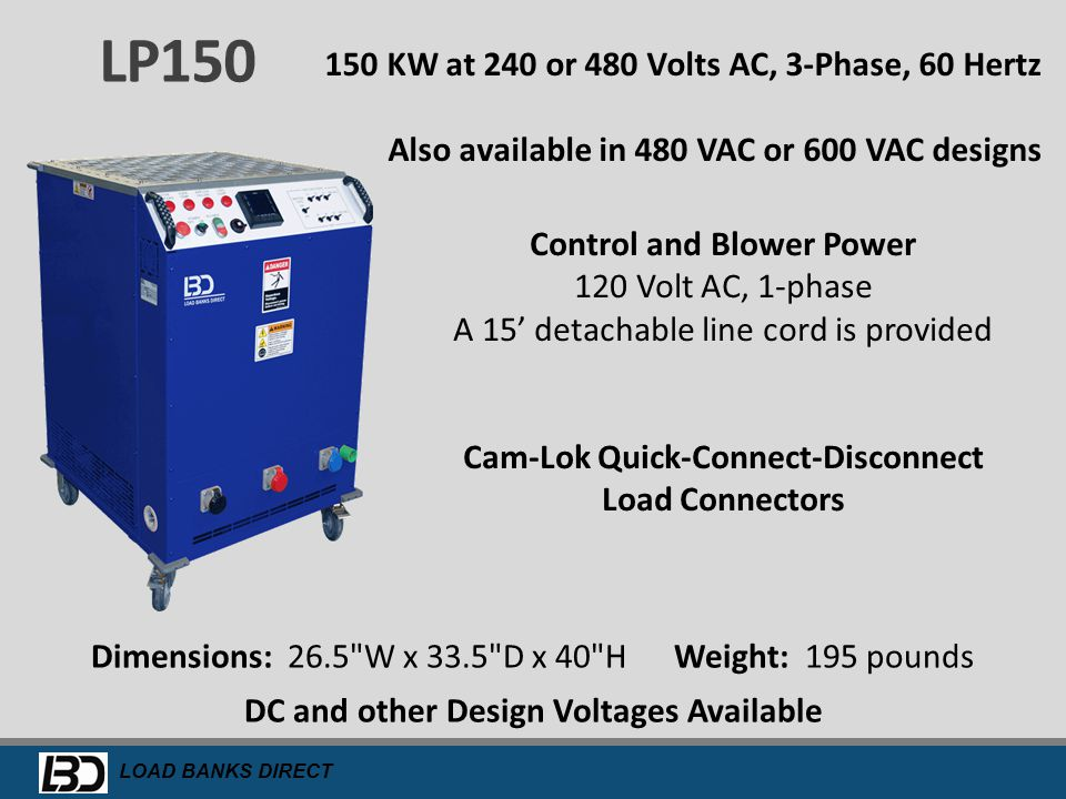 LP150 150 KW at 240 or 480 Volts AC, 3-Phase, 60 Hertz