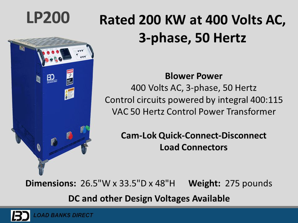 LP200 Rated 200 KW at 400 Volts AC, 3-phase, 50 Hertz
