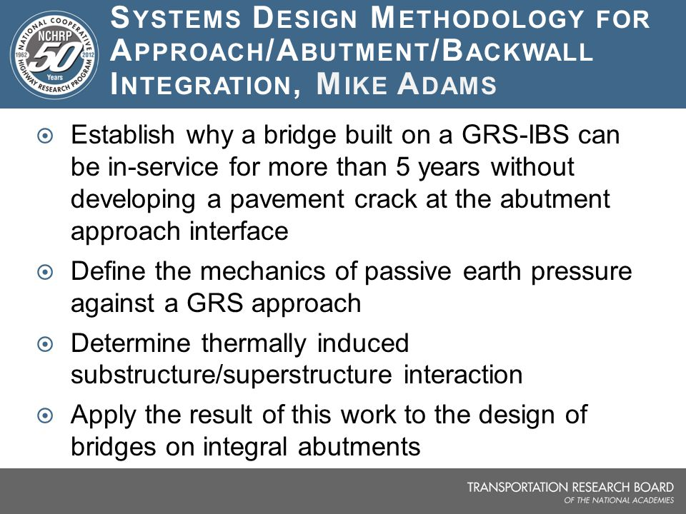 Systems Design Methodology for Approach/Abutment/Backwall Integration, Mike Adams