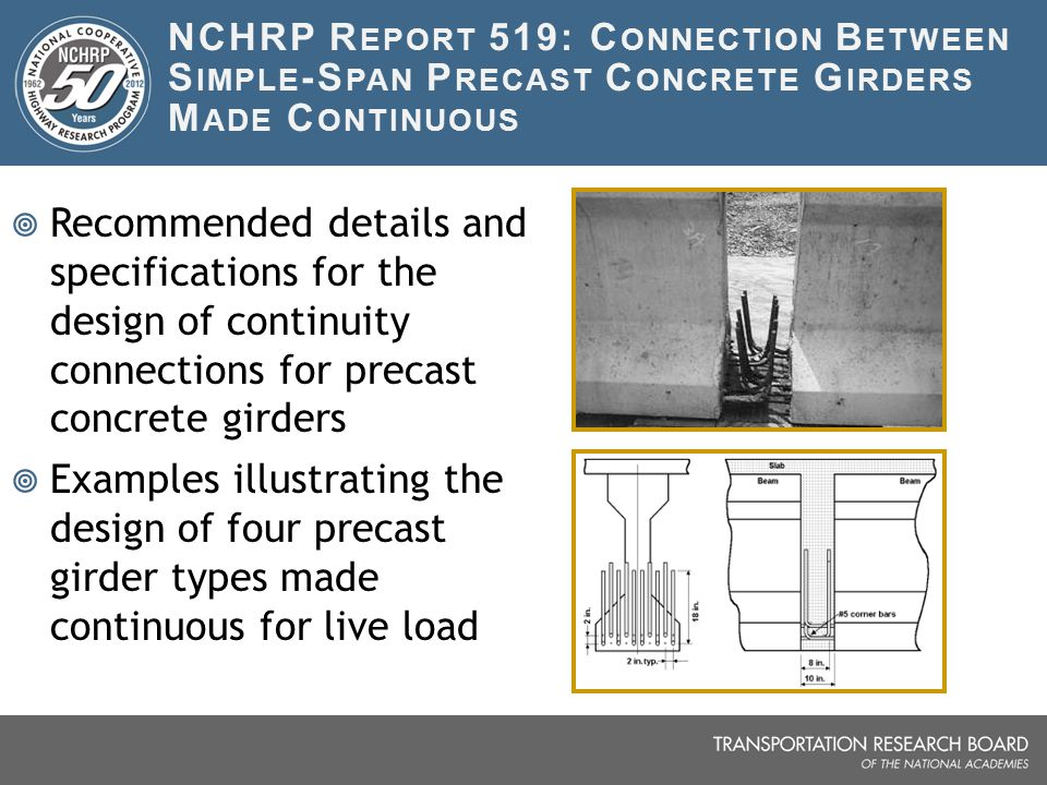 NCHRP Report 519: Connection Between Simple-Span Precast Concrete Girders Made Continuous