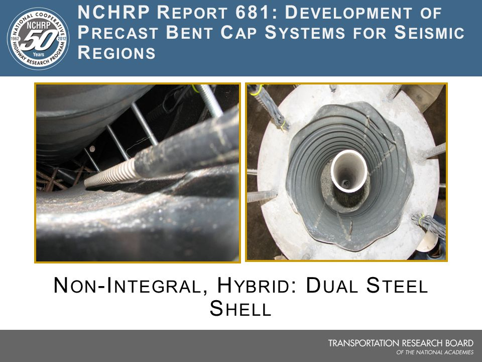 Non-Integral, Hybrid: Dual Steel Shell