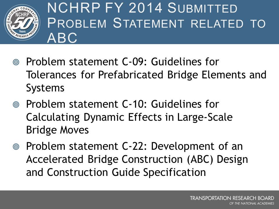 NCHRP FY 2014 Submitted Problem Statement related to ABC