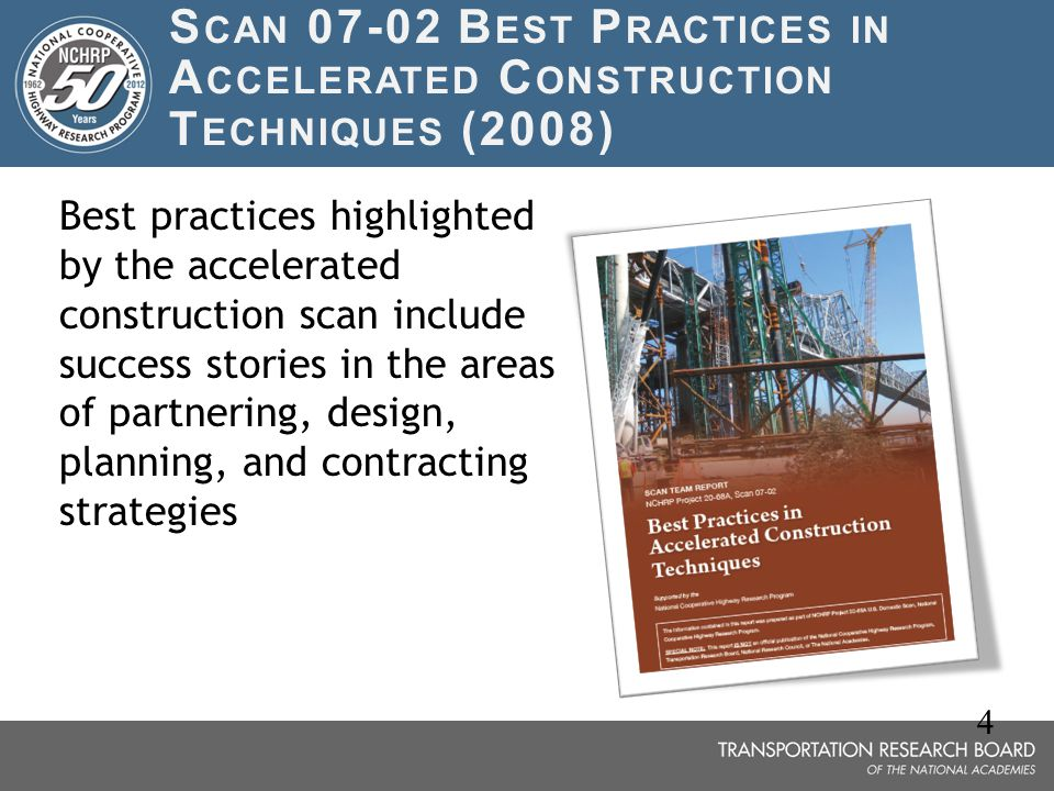 Scan 07-02 Best Practices in Accelerated Construction Techniques (2008)