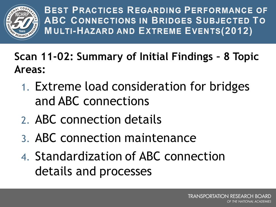 Extreme load consideration for bridges and ABC connections