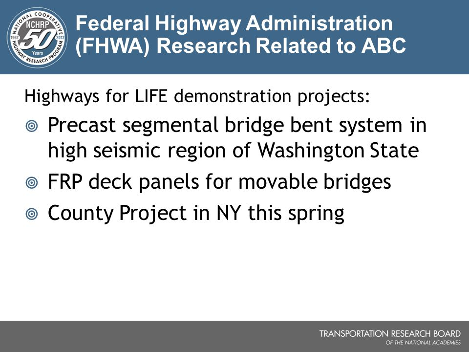 Federal Highway Administration (FHWA) Research Related to ABC