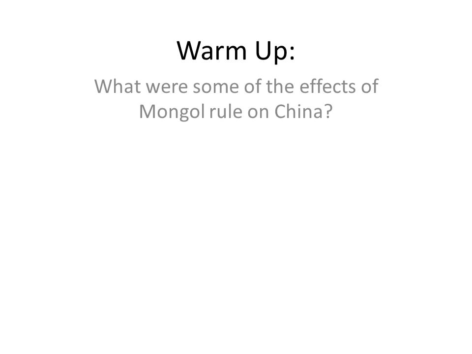 What were some of the effects of Mongol rule on China