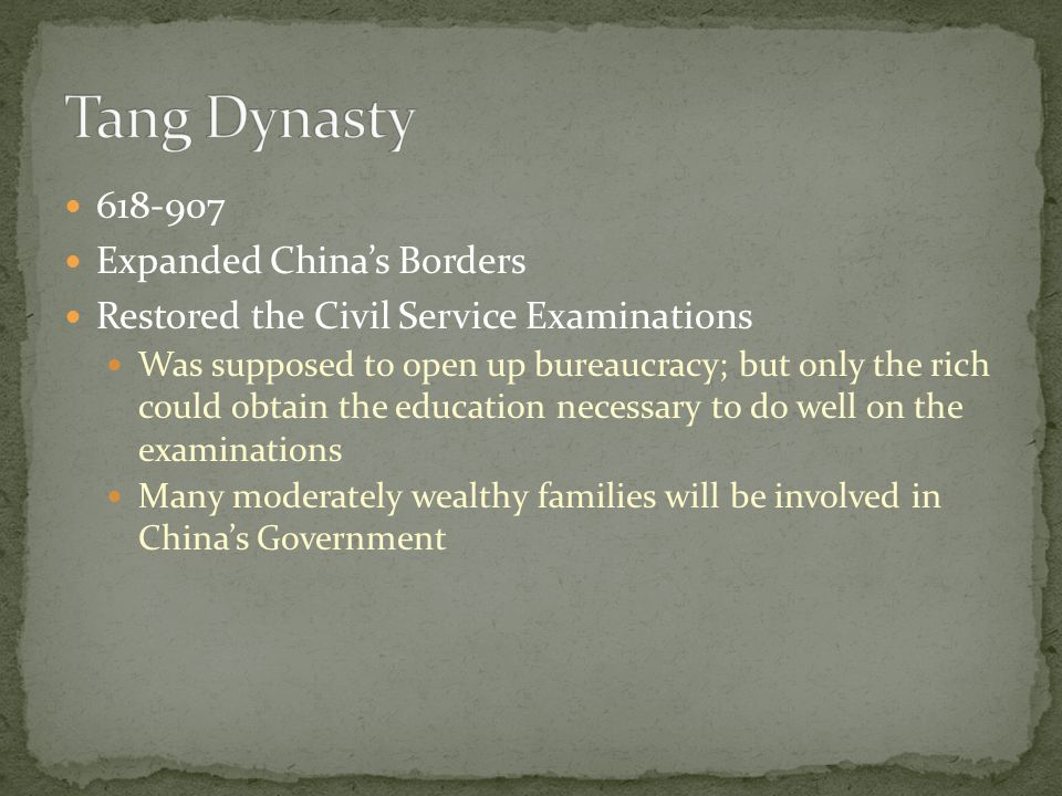 Tang Dynasty 618-907 Expanded China's Borders