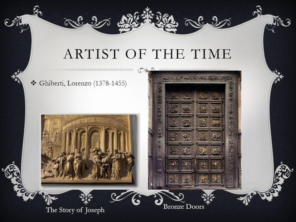 Artist of the time Ghiberti, Lorenzo (1378-1455) Bronze Doors