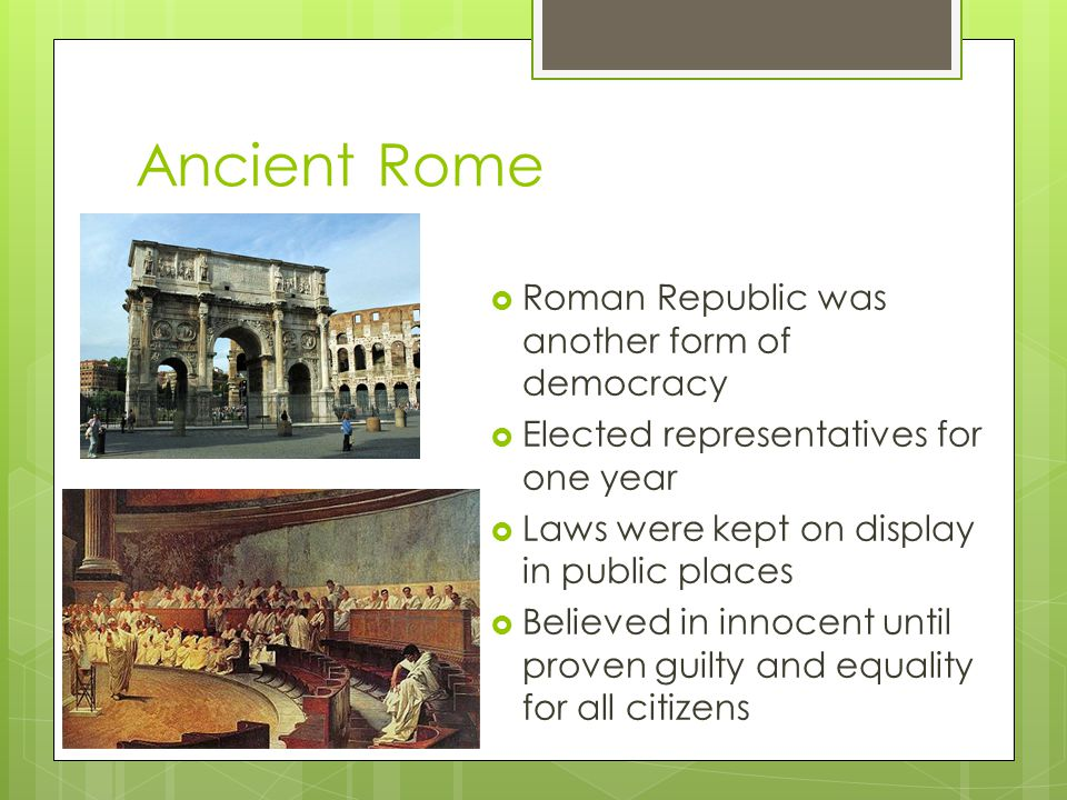 Ancient Rome Roman Republic was another form of democracy
