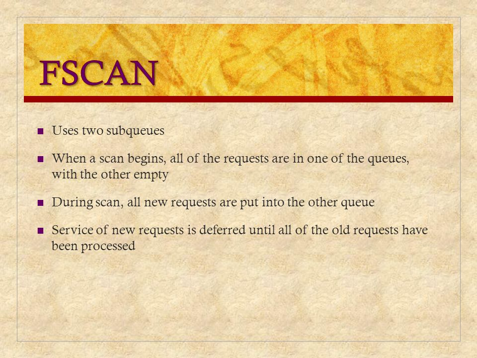 FSCAN Uses two subqueues
