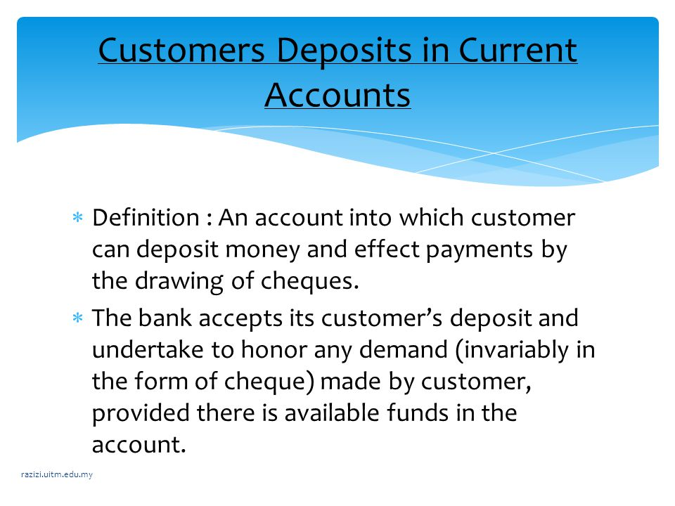 Customers Deposits in Current Accounts