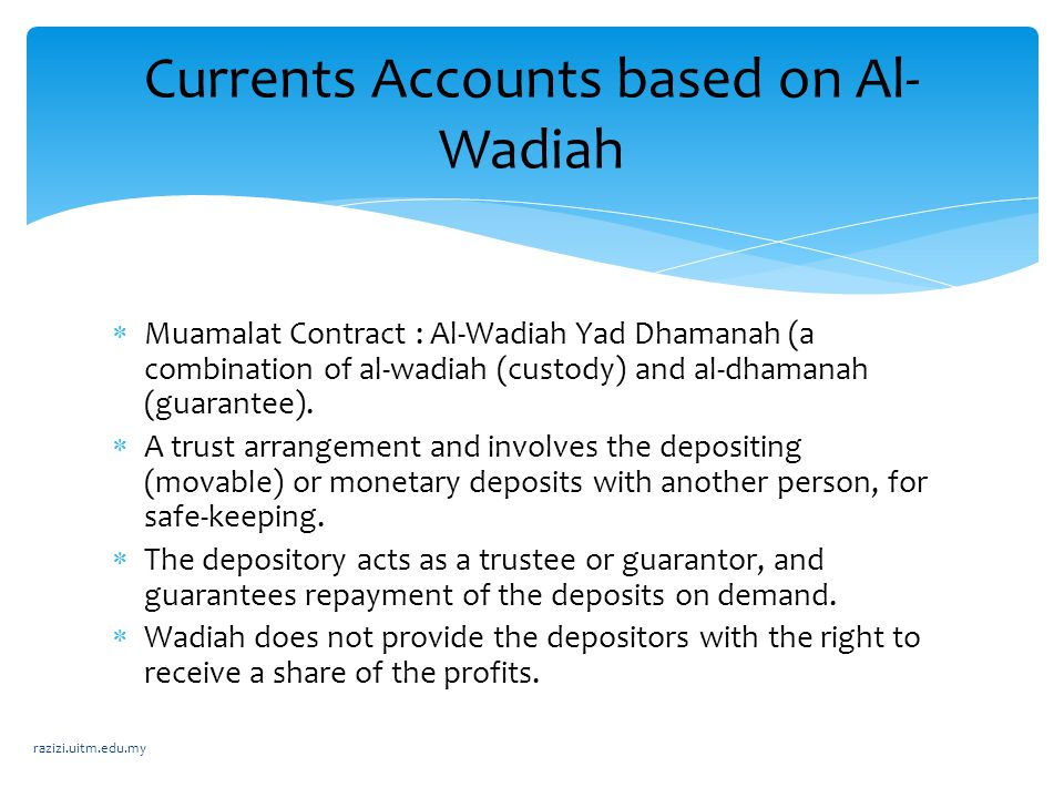Currents Accounts based on Al-Wadiah