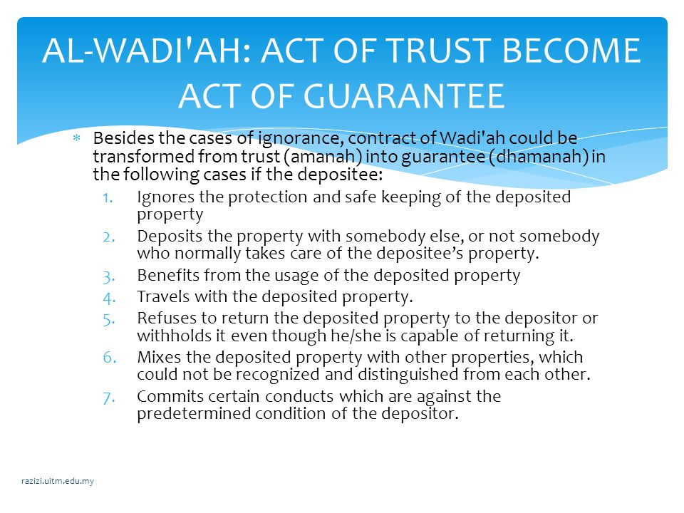 AL-WADI AH: ACT OF TRUST BECOME ACT OF GUARANTEE
