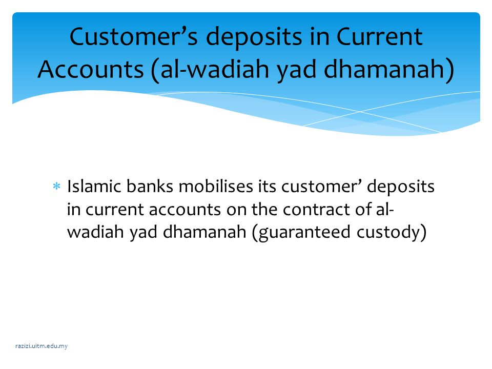 Customer's deposits in Current Accounts (al-wadiah yad dhamanah)