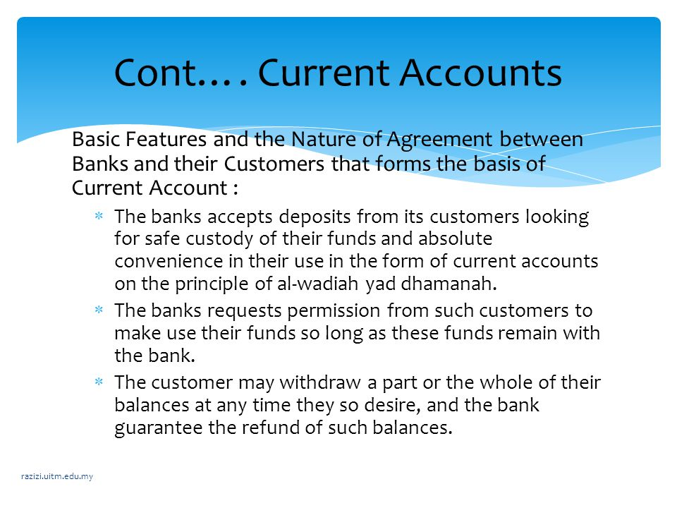 Cont…. Current Accounts