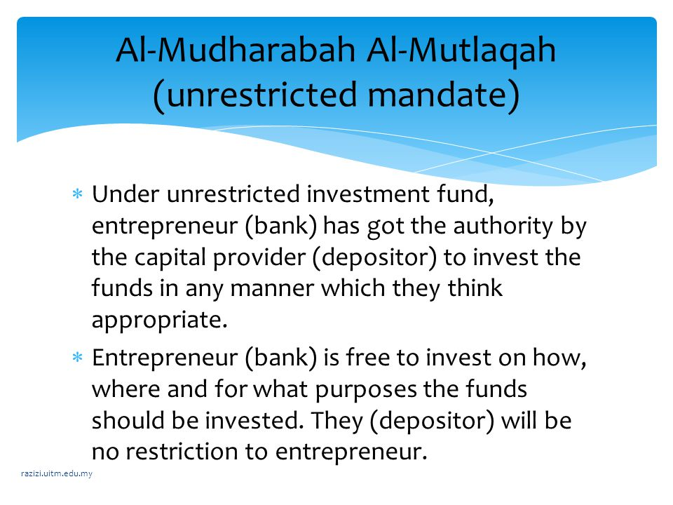 Al-Mudharabah Al-Mutlaqah (unrestricted mandate)