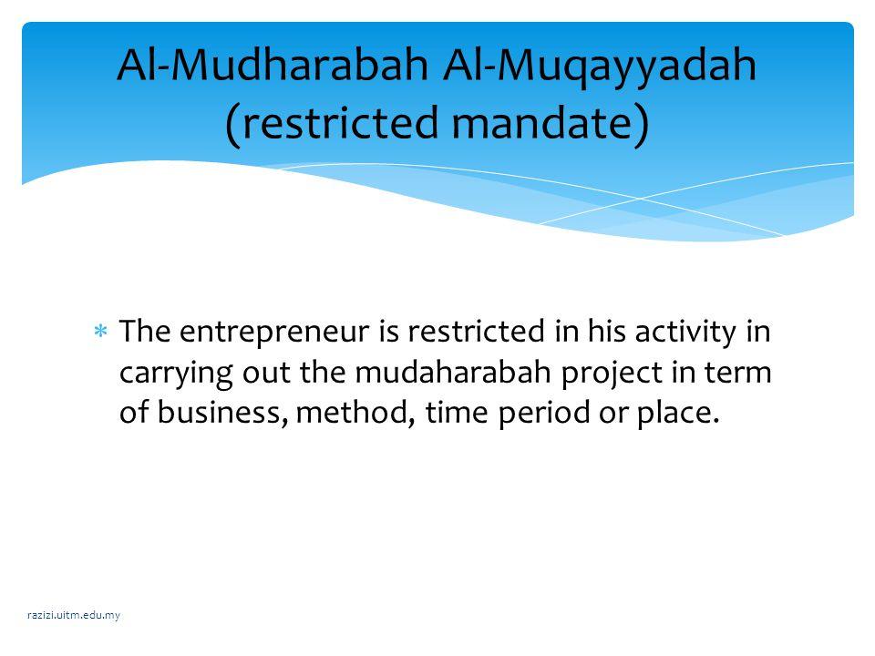 Al-Mudharabah Al-Muqayyadah (restricted mandate)