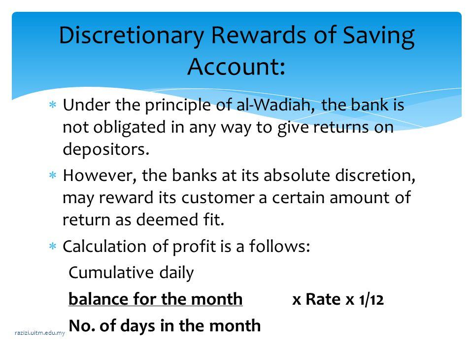 Discretionary Rewards of Saving Account: