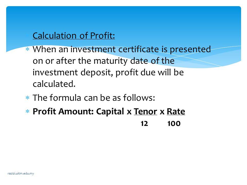 Calculation of Profit: