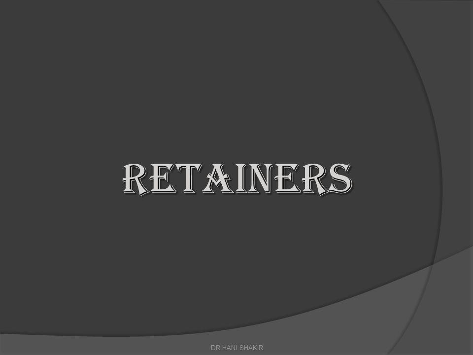 Retainers DR.HANI SHAKIR