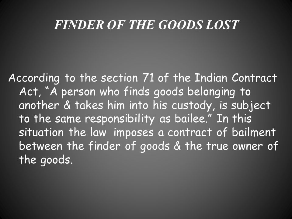 FINDER OF THE GOODS LOST