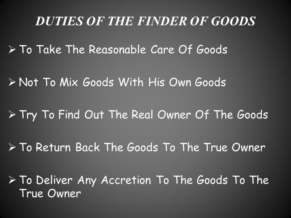 DUTIES OF THE FINDER OF GOODS