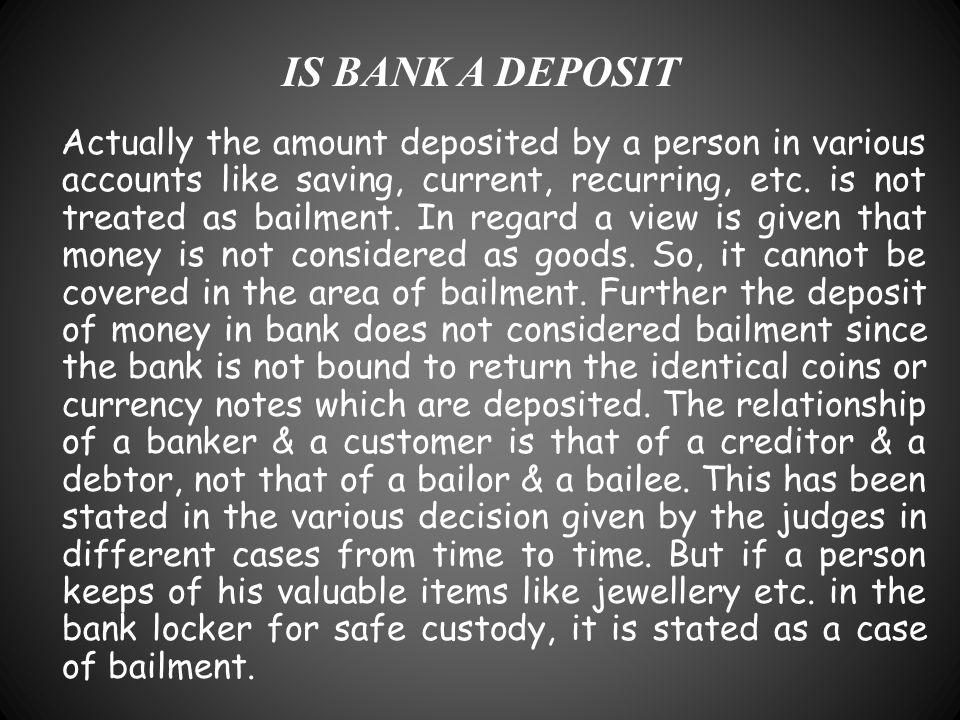 IS BANK A DEPOSIT