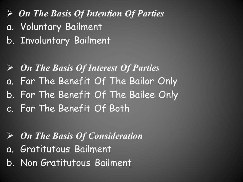 On The Basis Of Intention Of Parties