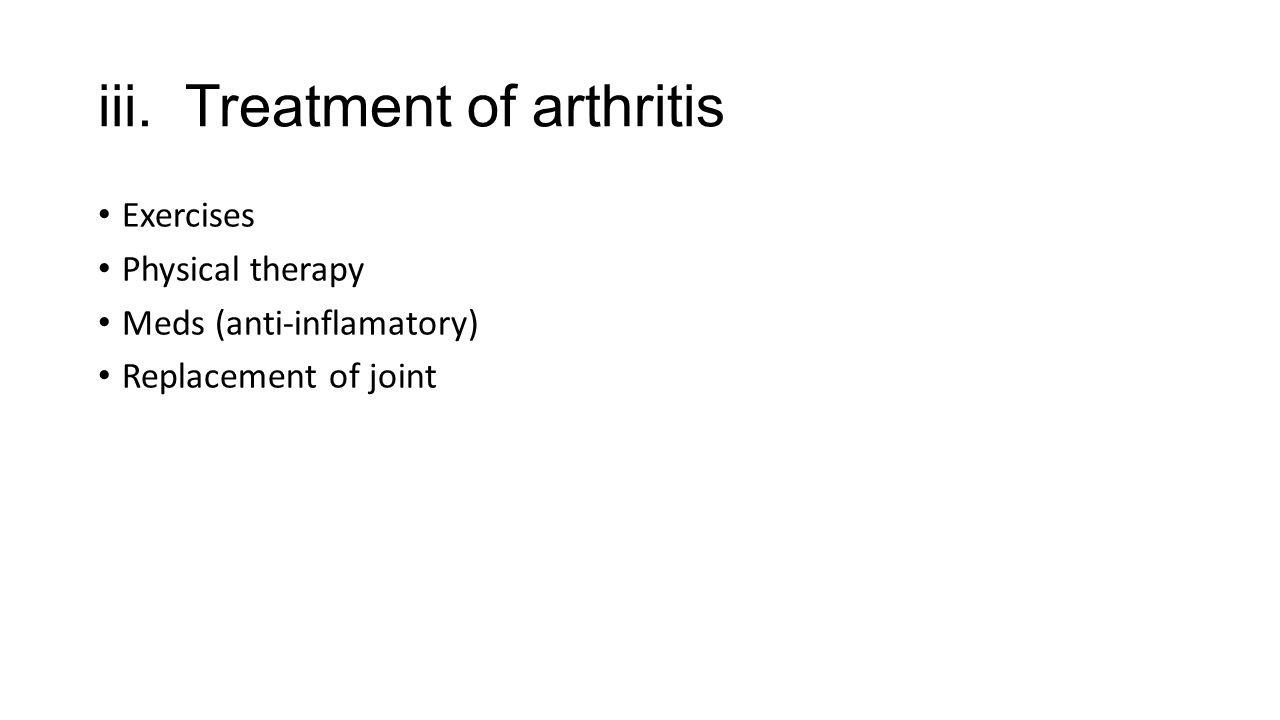 iii. Treatment of arthritis