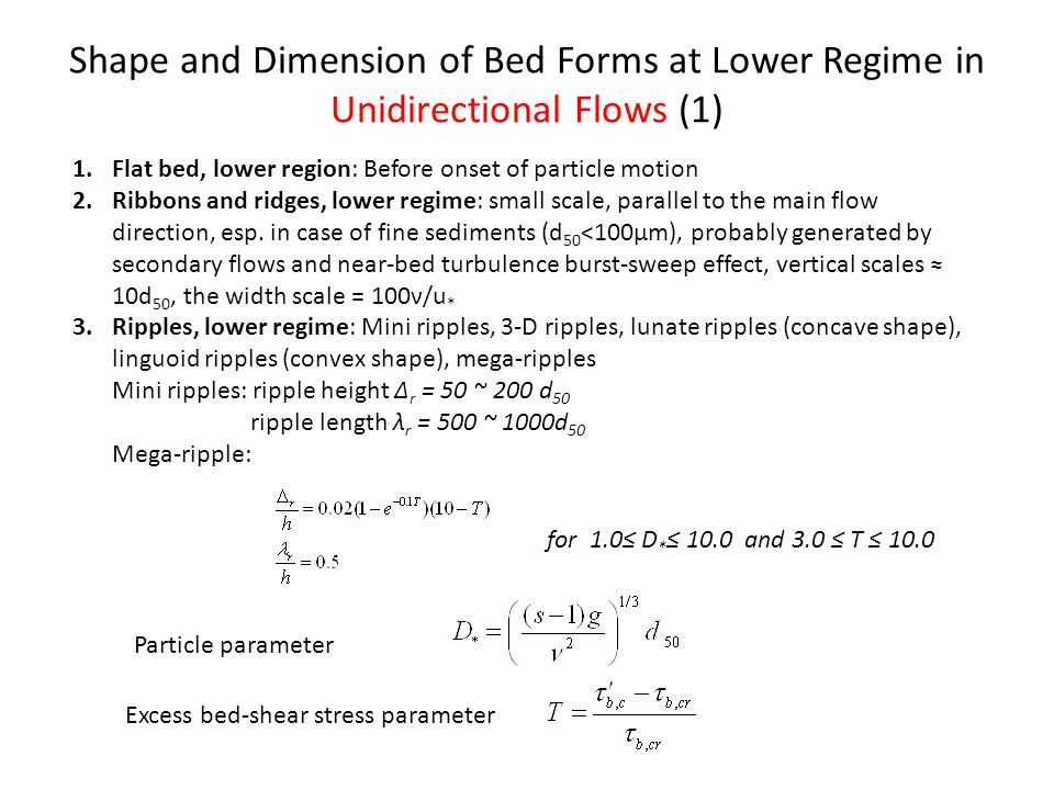 Shape and Dimension of Bed Forms at Lower Regime in Unidirectional Flows (1)