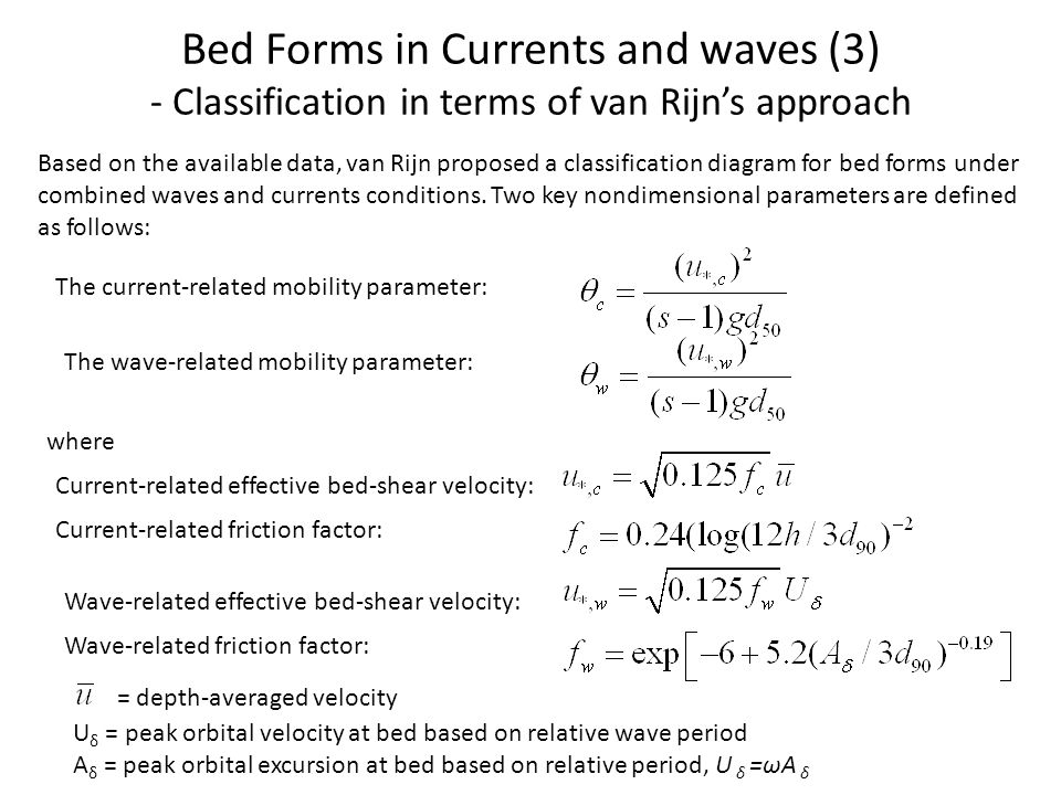 Bed Forms in Currents and waves (3) - Classification in terms of van Rijn's approach