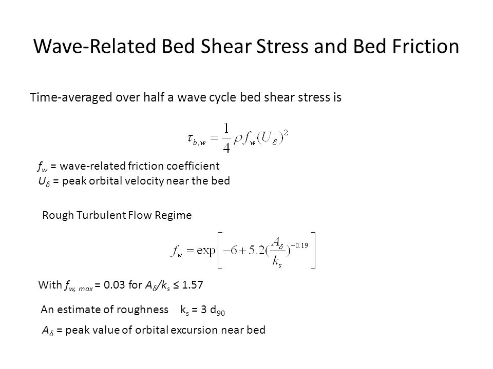 Wave-Related Bed Shear Stress and Bed Friction