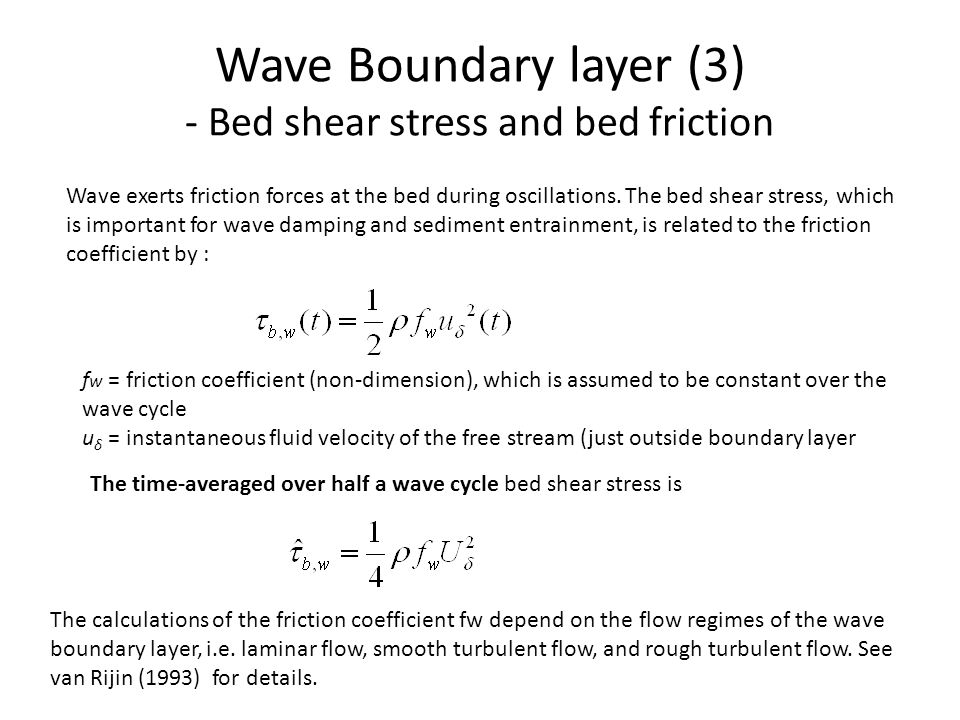 Wave Boundary layer (3) - Bed shear stress and bed friction
