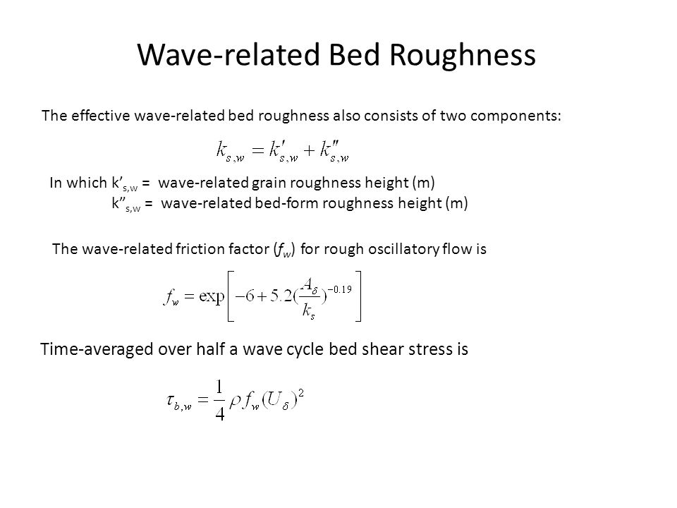 Wave-related Bed Roughness