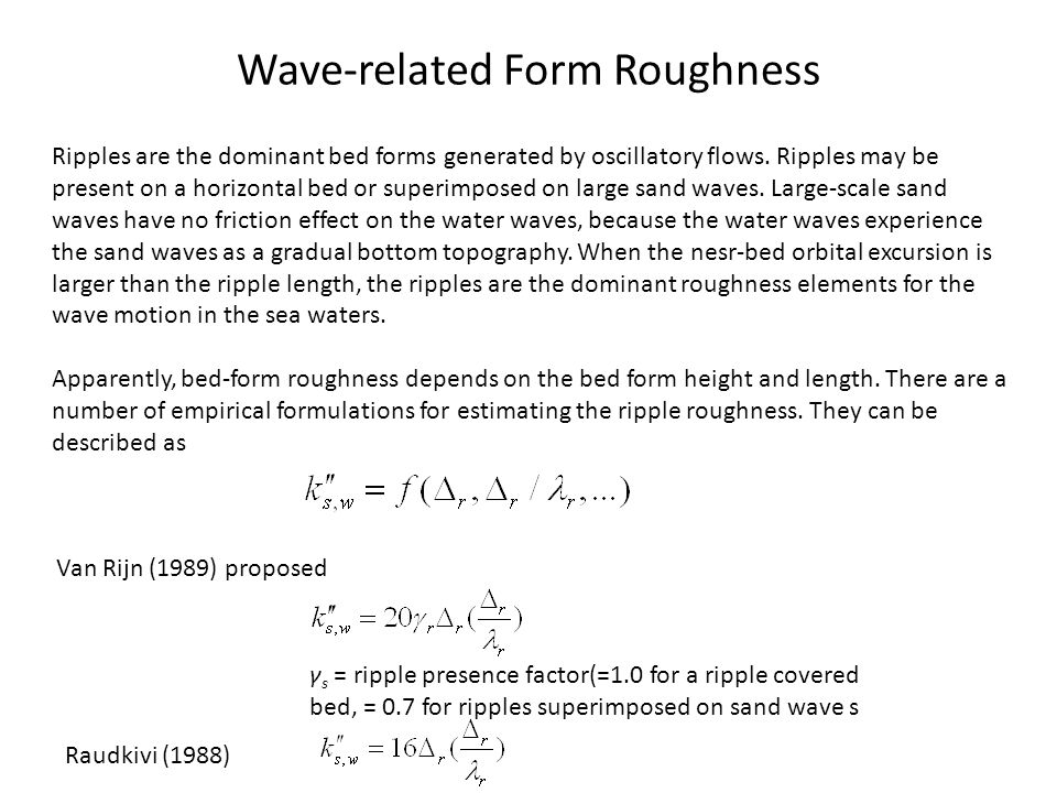 Wave-related Form Roughness
