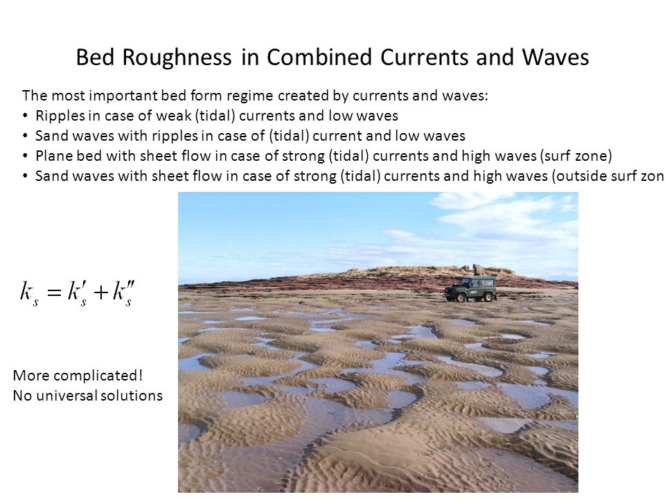 Bed Roughness in Combined Currents and Waves