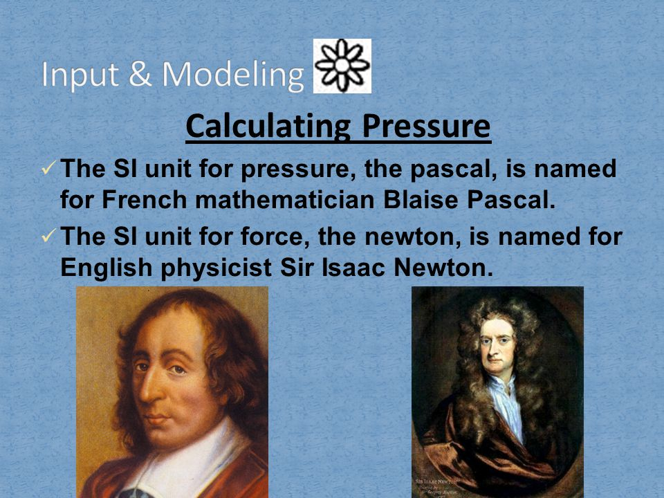 Input & Modeling Calculating Pressure
