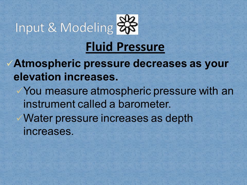 Input & Modeling Fluid Pressure