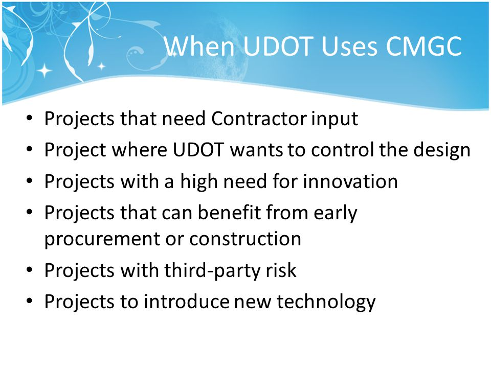 When UDOT Uses CMGC Projects that need Contractor input
