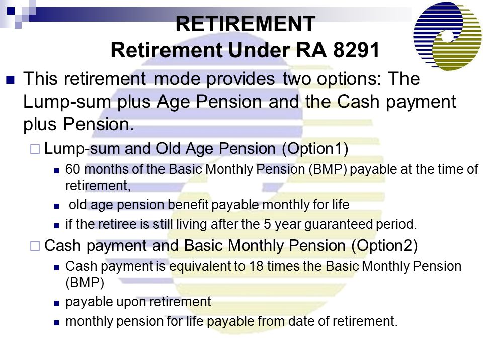 RETIREMENT Retirement Under RA 8291