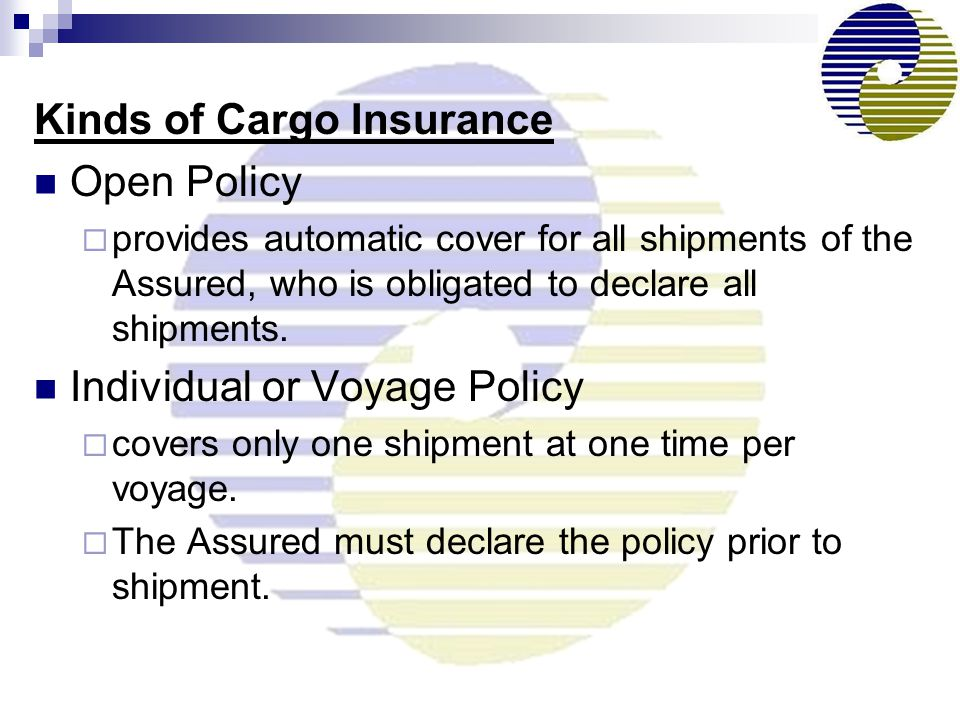 Kinds of Cargo Insurance Open Policy