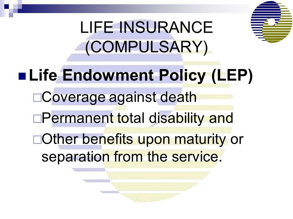 LIFE INSURANCE (COMPULSARY)