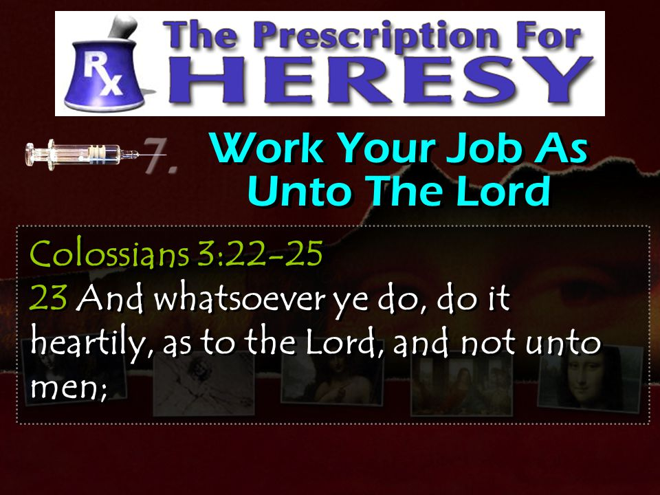 Work Your Job As Unto The Lord