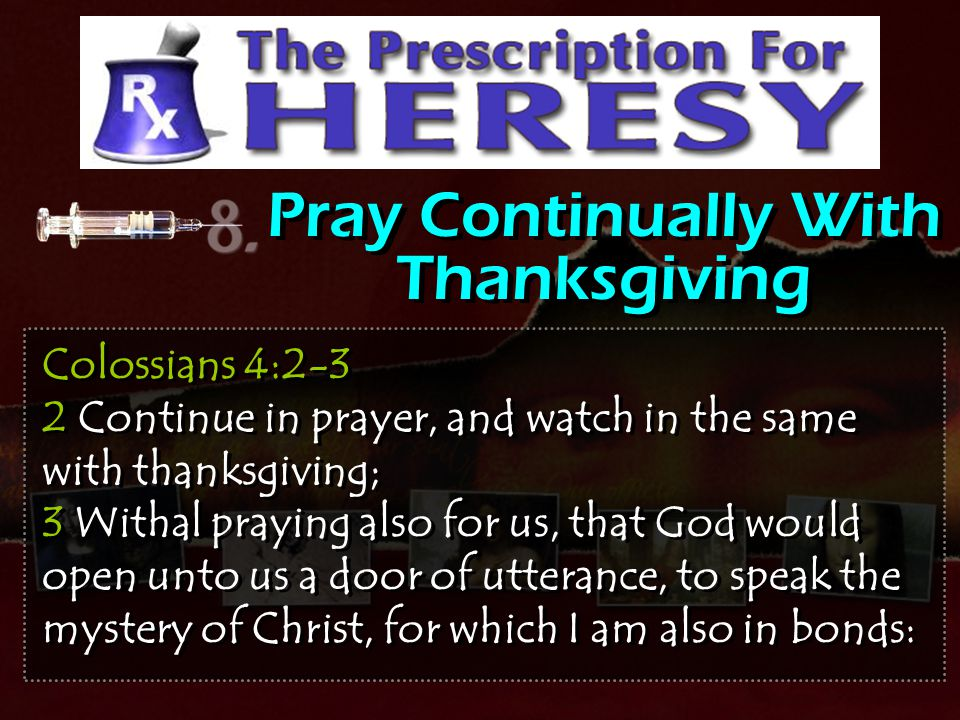 Pray Continually With Thanksgiving