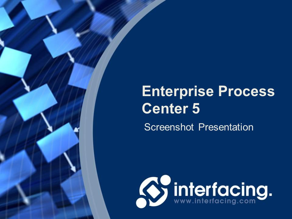 Enterprise Process Center 5 Screenshot Presentation