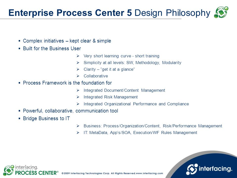 Enterprise Process Center 5 Design Philosophy